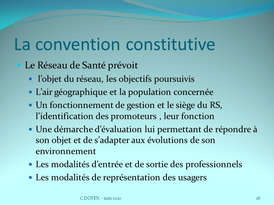 La convention constitutive