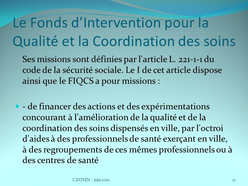 Le Fonds d'Intervention pour la Qualité et la Coordination des soins