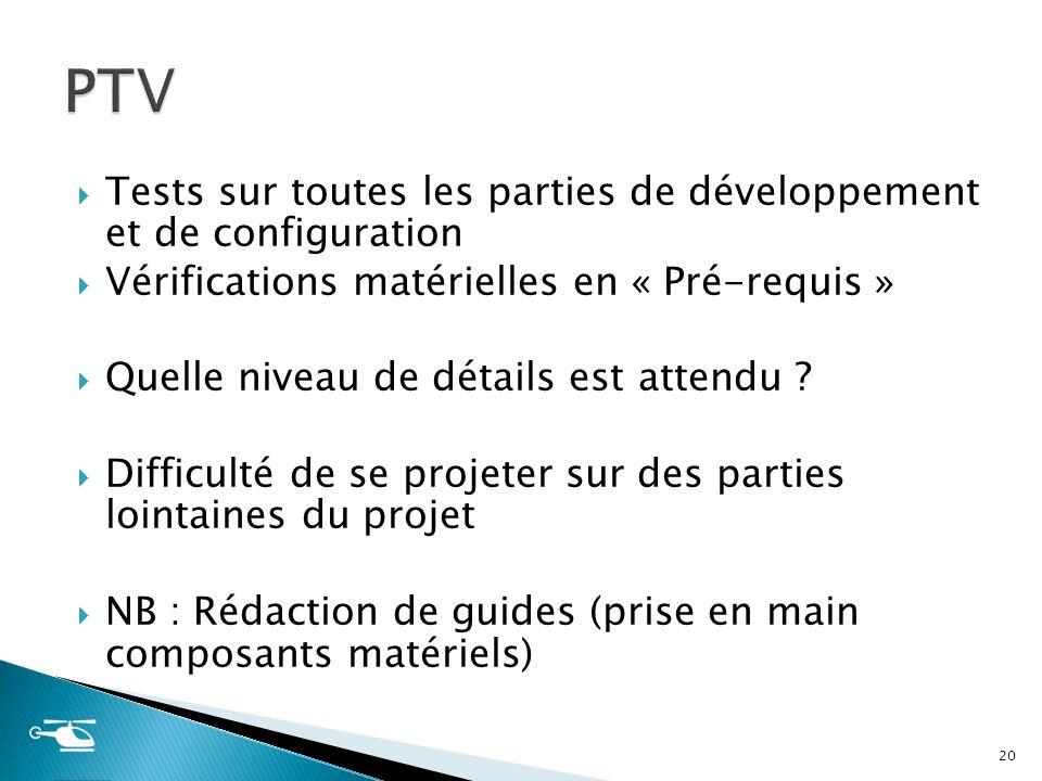PTV Tests sur toutes les parties de développement et de configuration