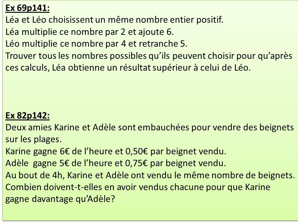 Ex 69p141: Léa et Léo choisissent un même nombre entier positif