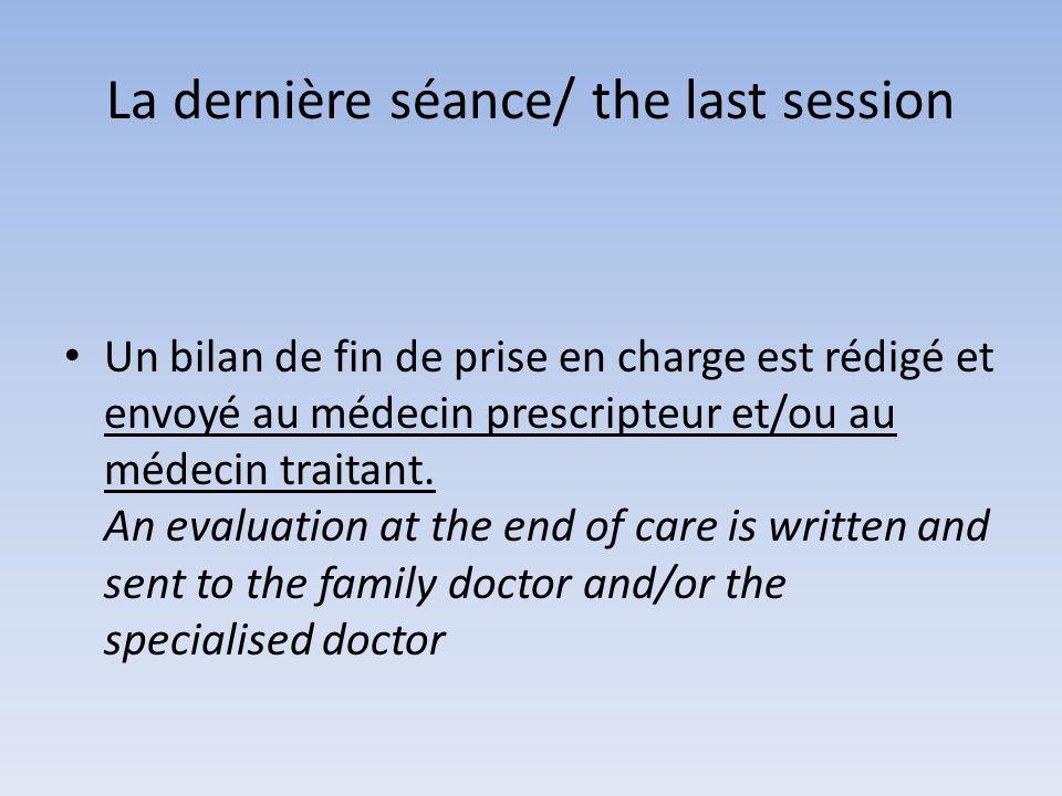 La dernière séance/ the last session