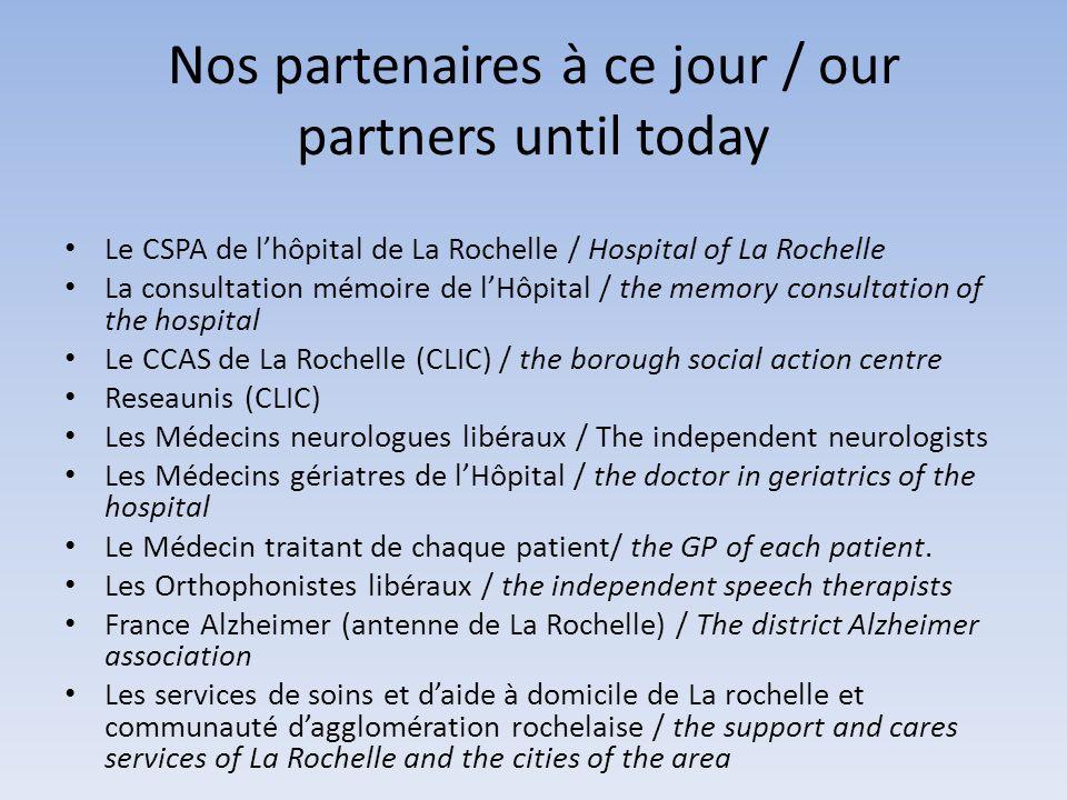 Nos partenaires à ce jour / our partners until today