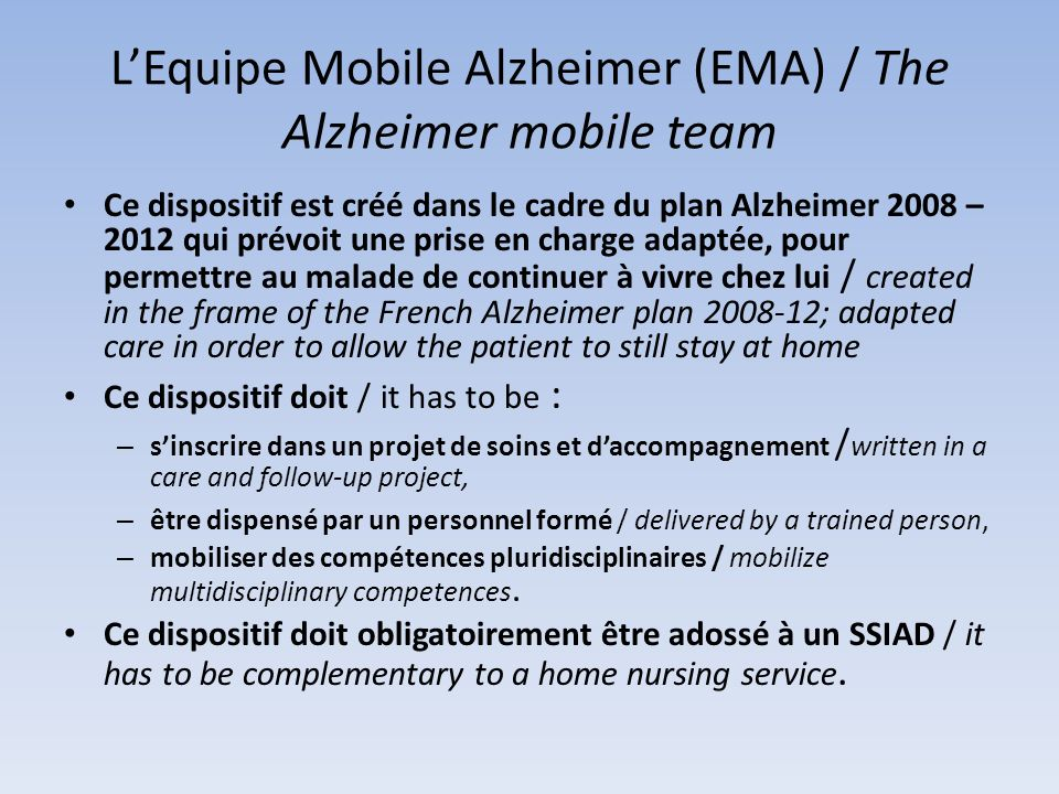L'Equipe Mobile Alzheimer (EMA) / The Alzheimer mobile team