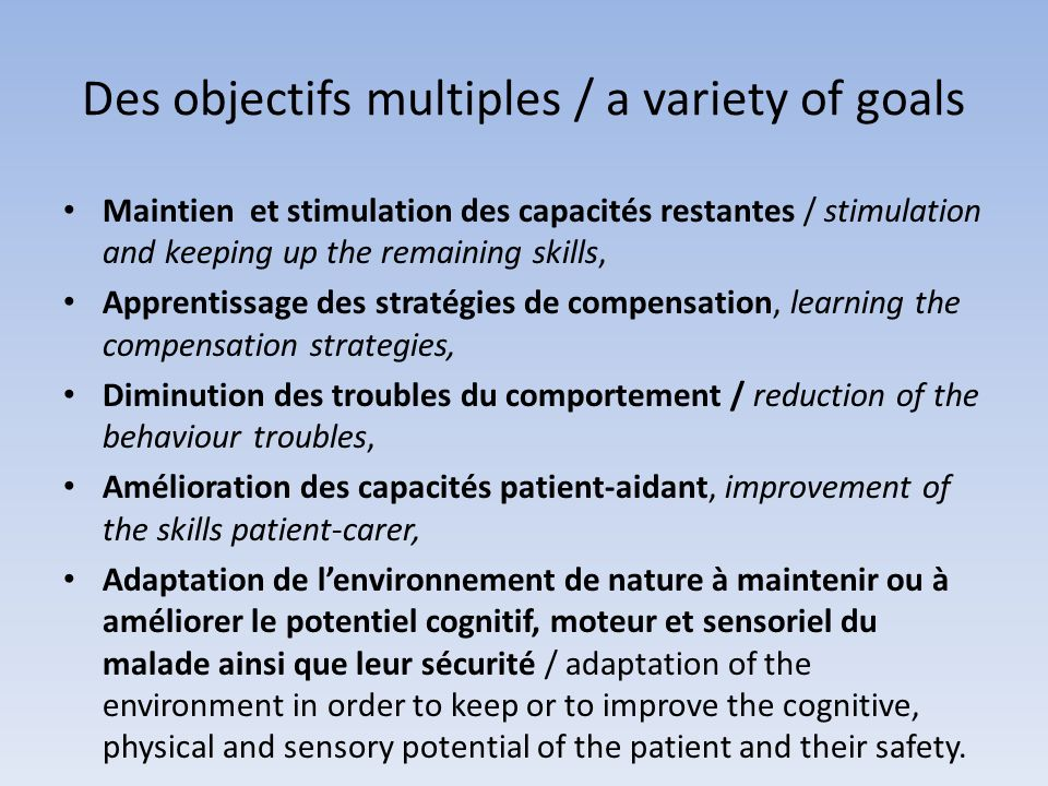 Des objectifs multiples / a variety of goals