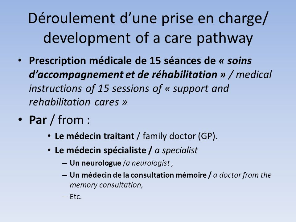 Déroulement d'une prise en charge/ development of a care pathway