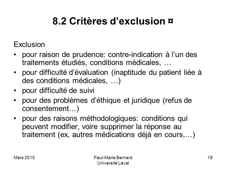 8.2 Critères d'exclusion ¤