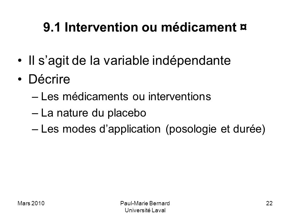 9.1 Intervention ou médicament ¤