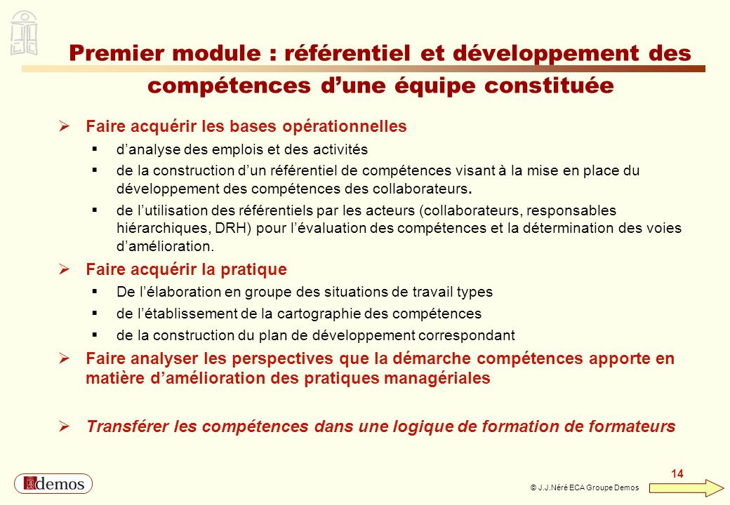 Premier module : référentiel et développement des compétences d'une équipe constituée