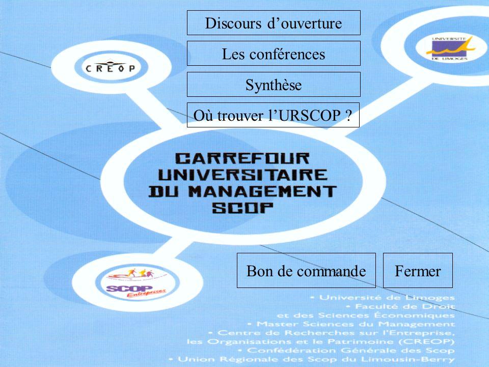 Discours d'ouverture Les conférences Synthèse Où trouver l'URSCOP Bon de commande Fermer
