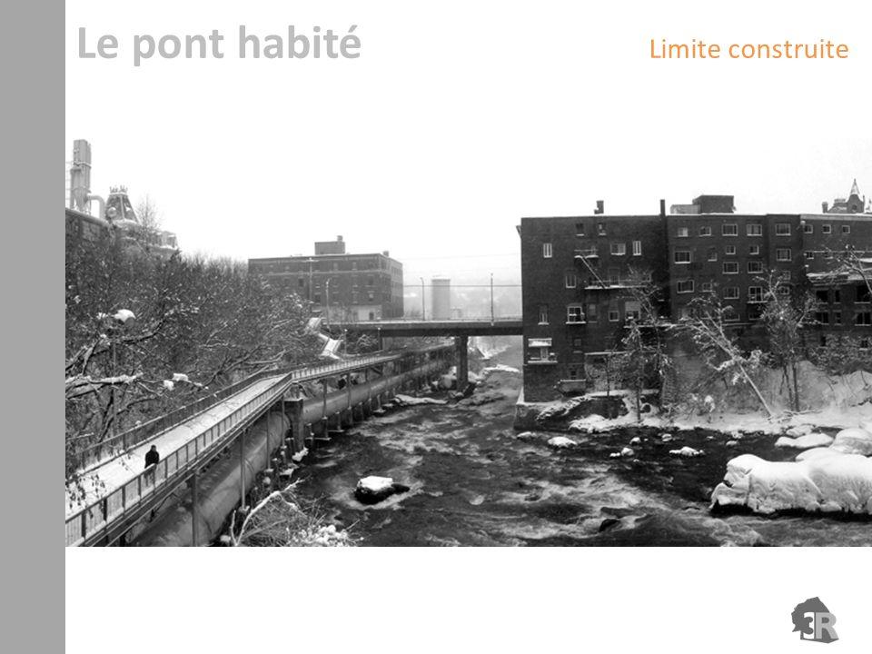 Le pont habité Limite construite