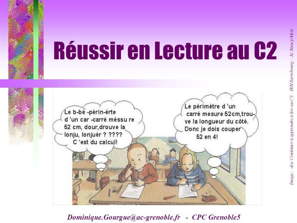 Réussir en Lecture au C2 Image : doc Continuer à apprendre à lire au C3 – IEN Sarrebourg – Ac Nancy-Metz.