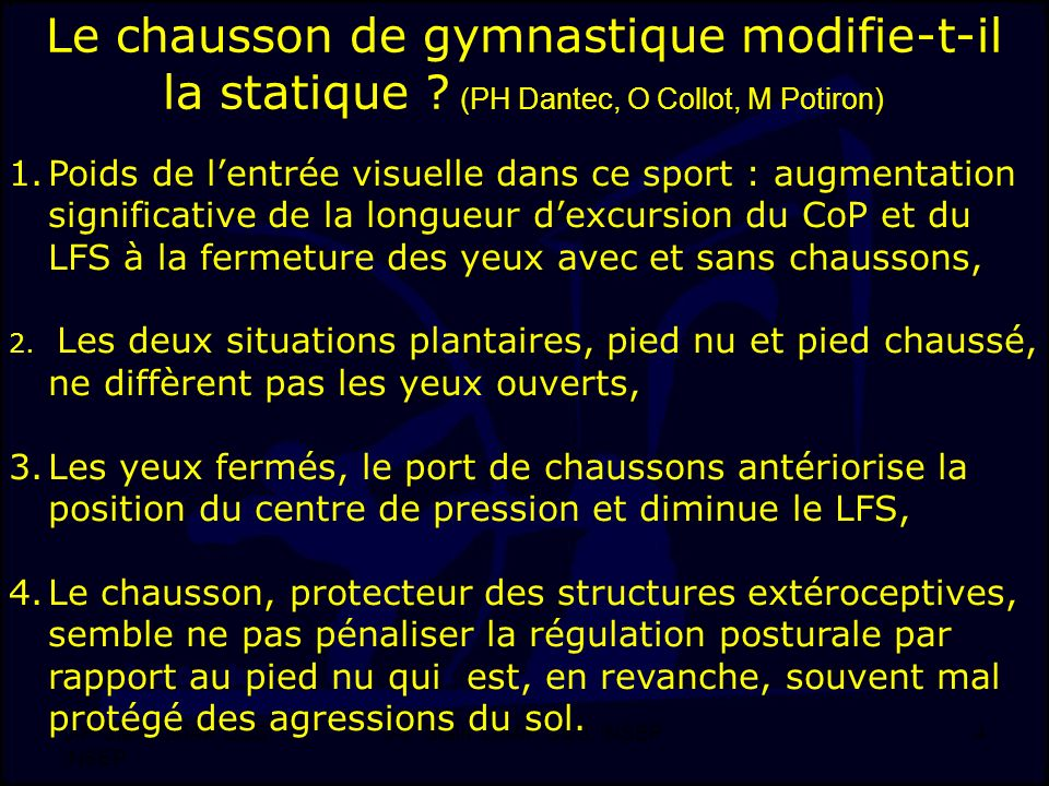 Le chausson de gymnastique modifie-t-il