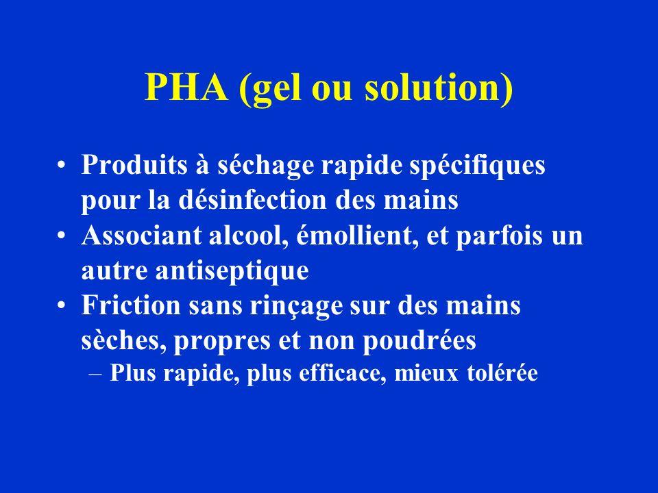 PHA (gel ou solution) Produits à séchage rapide spécifiques pour la désinfection des mains.