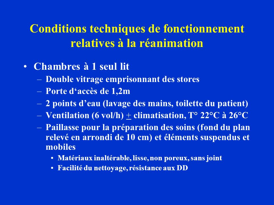 Conditions techniques de fonctionnement relatives à la réanimation