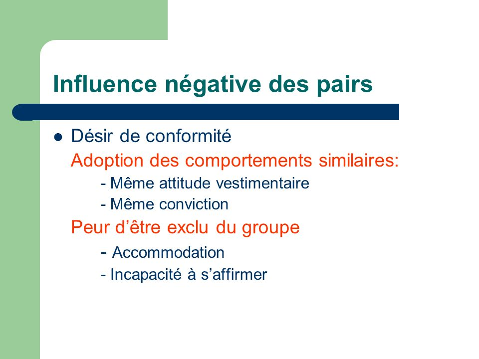 Influence négative des pairs