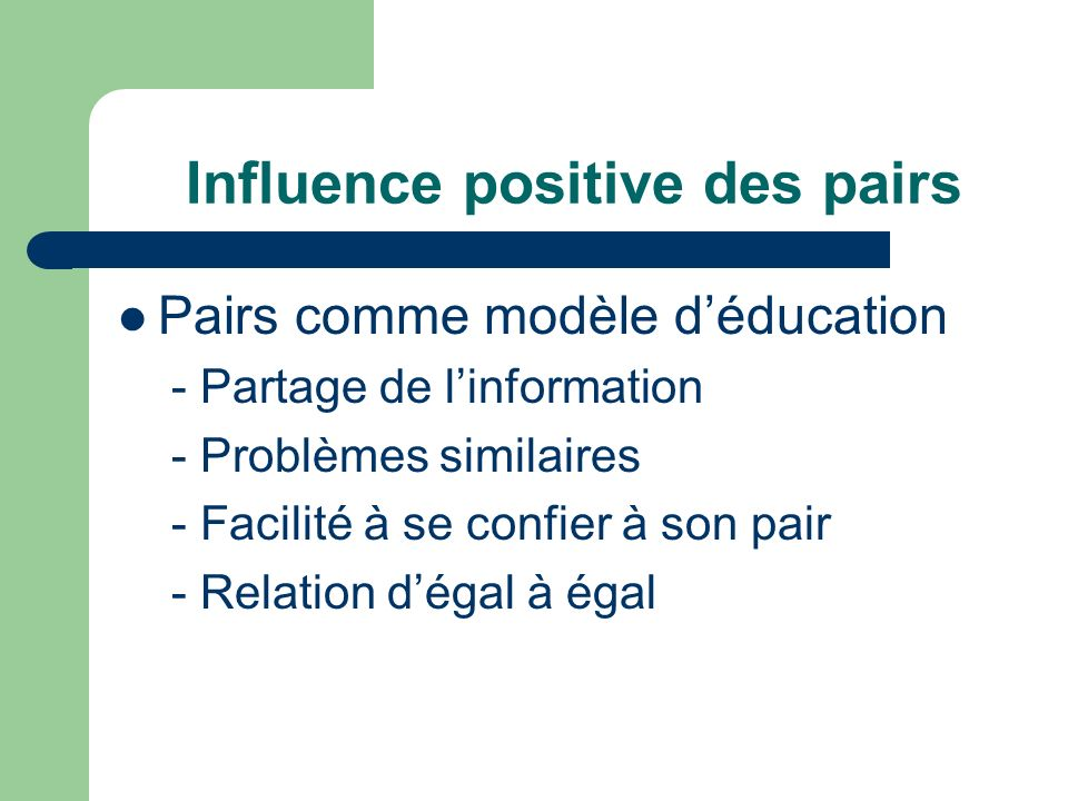 Influence positive des pairs