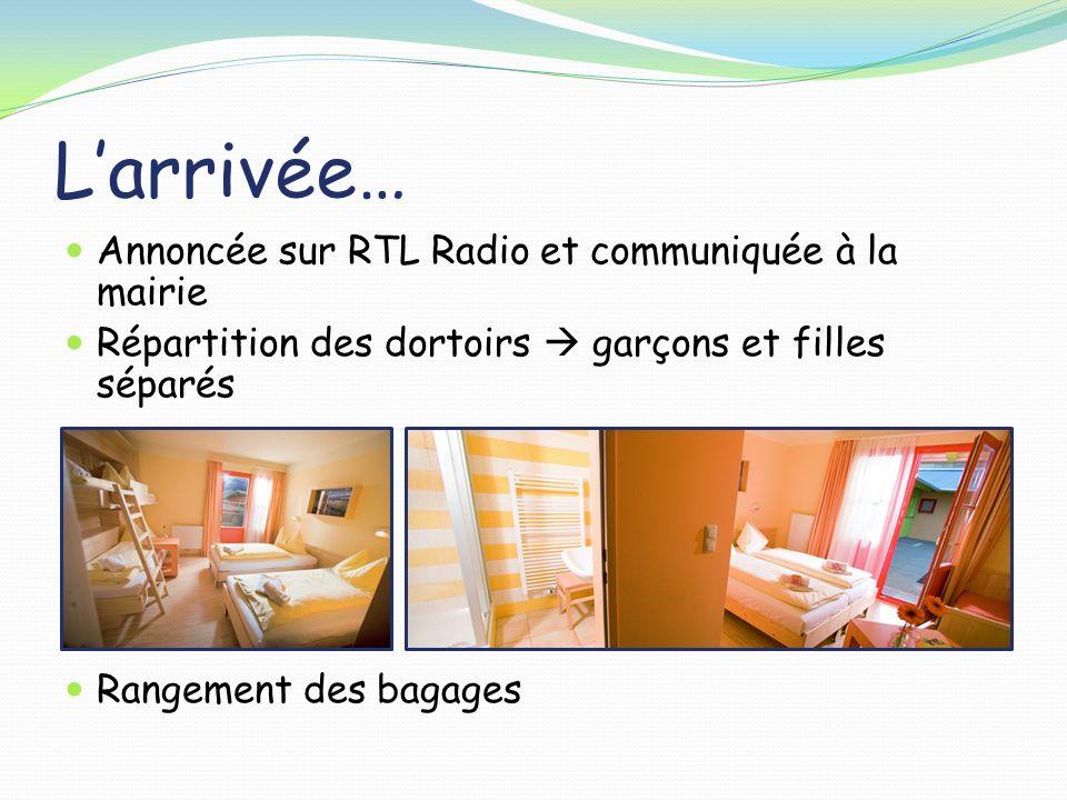 L'arrivée… Annoncée sur RTL Radio et communiquée à la mairie