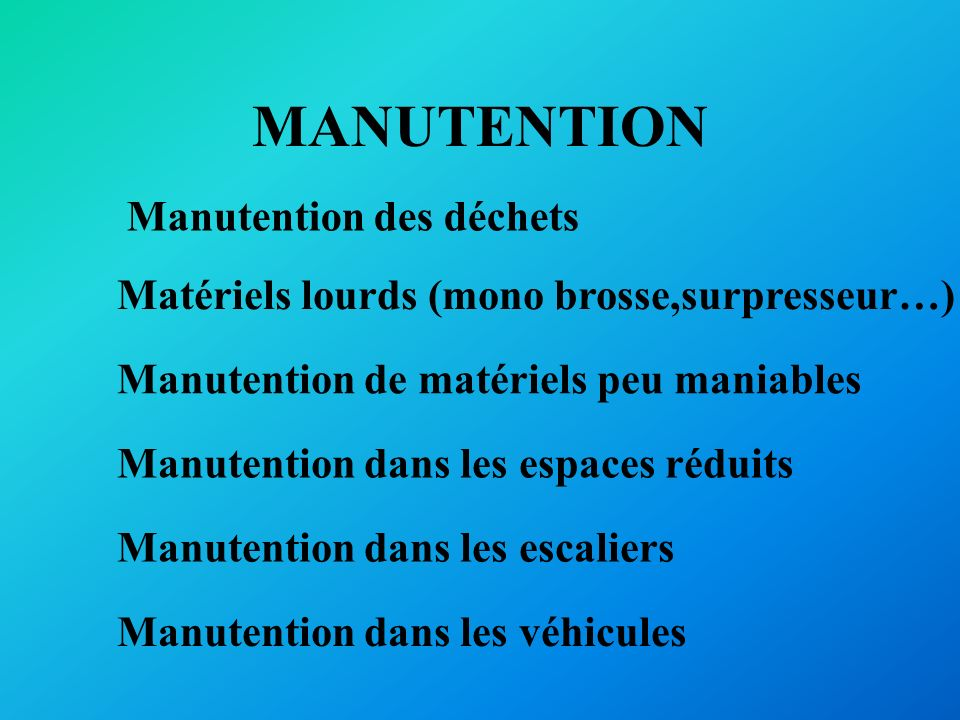 MANUTENTION Manutention des déchets