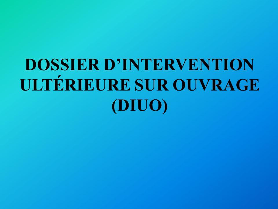 DOSSIER D'INTERVENTION ULTÉRIEURE SUR OUVRAGE