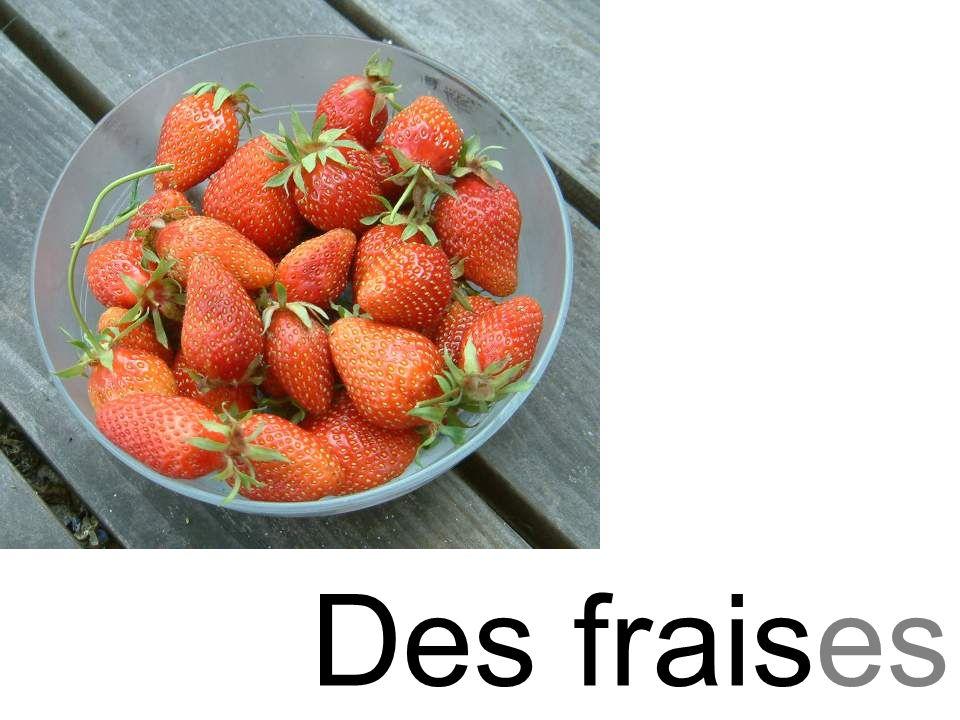 fraise Des fraises