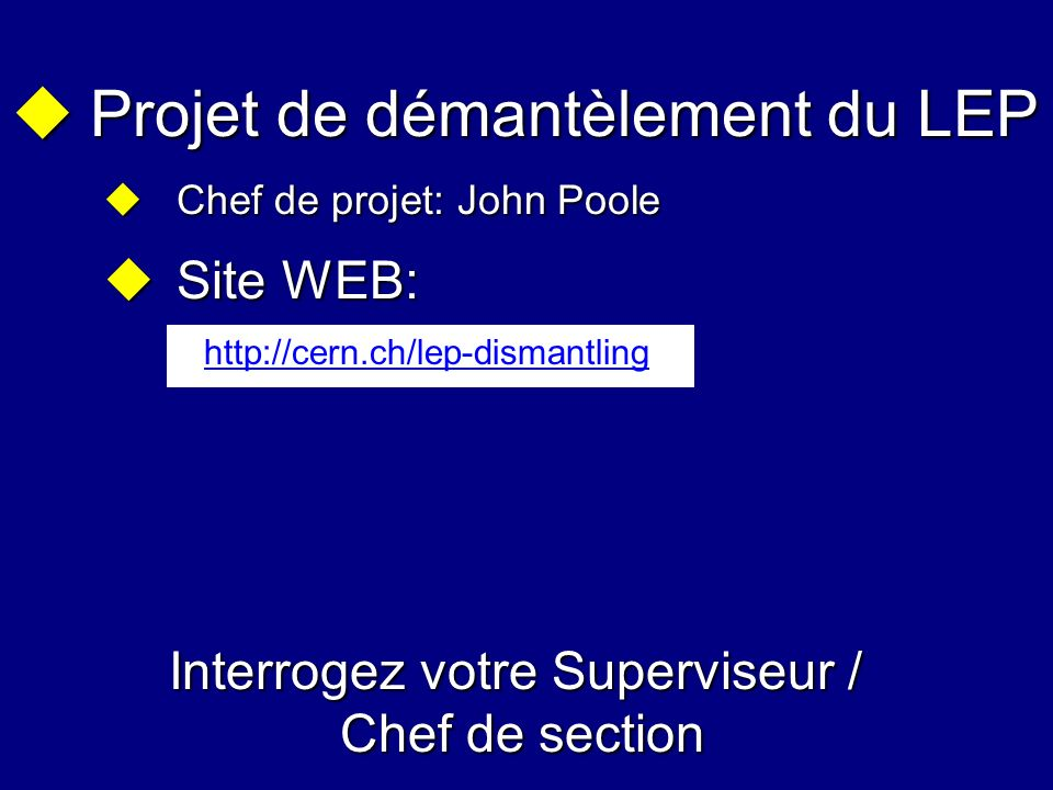 Interrogez votre Superviseur / Chef de section