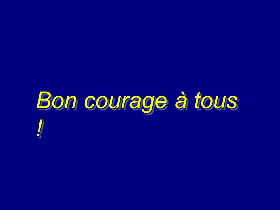 Bon courage à tous !