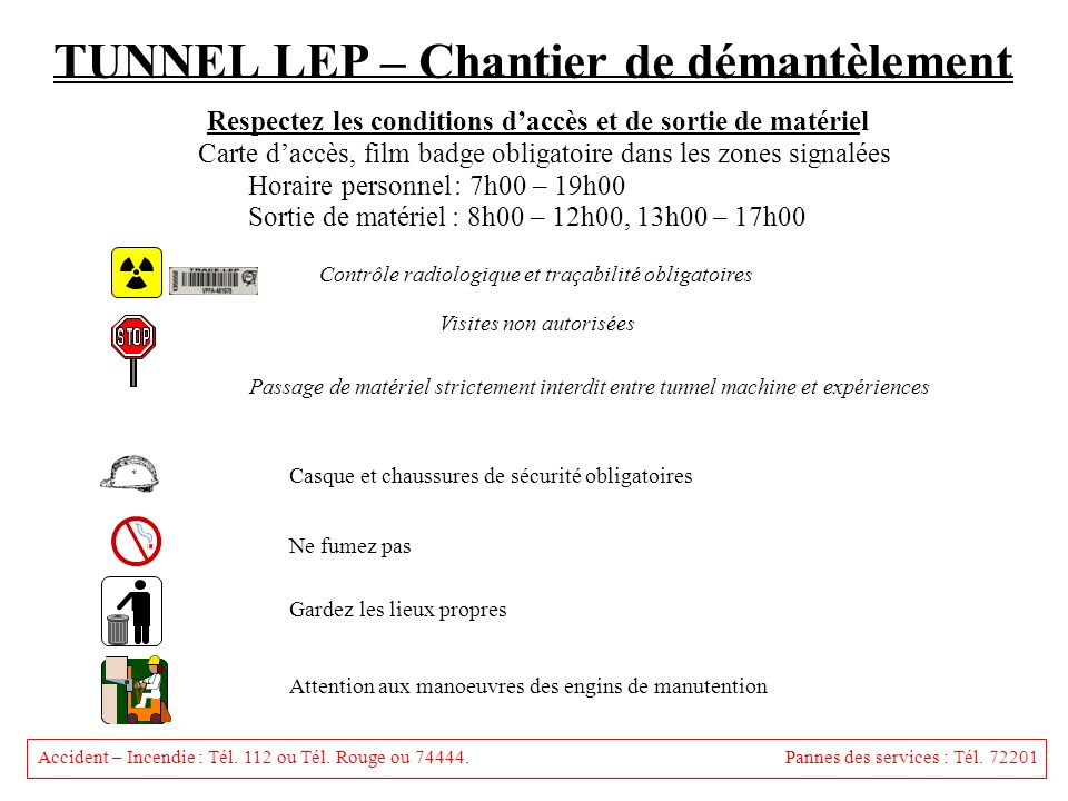 TUNNEL LEP – Chantier de démantèlement
