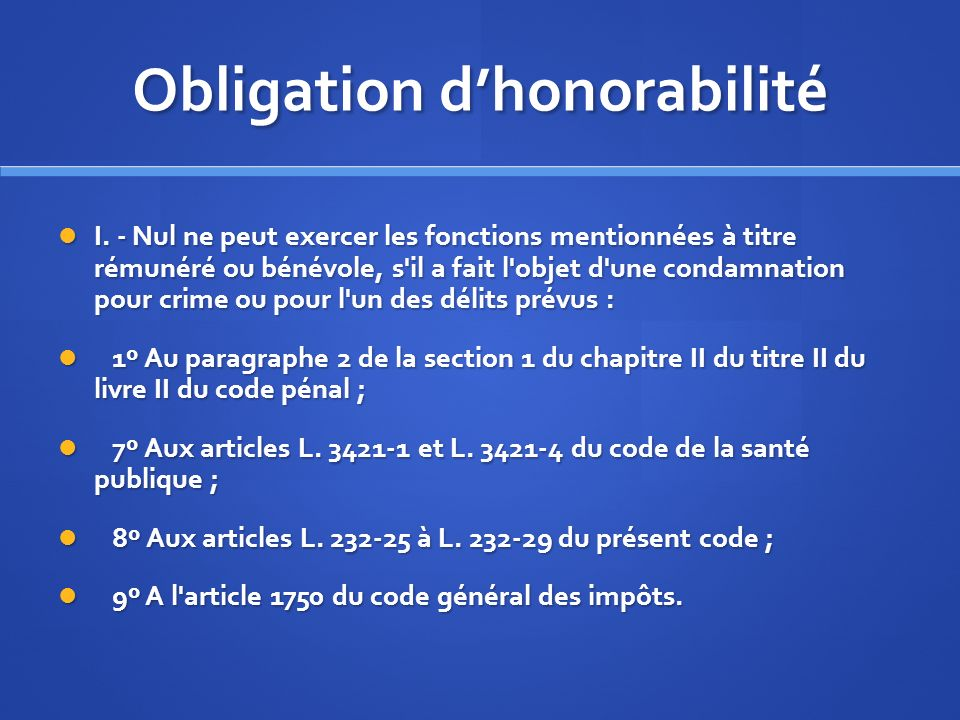 Obligation d'honorabilité