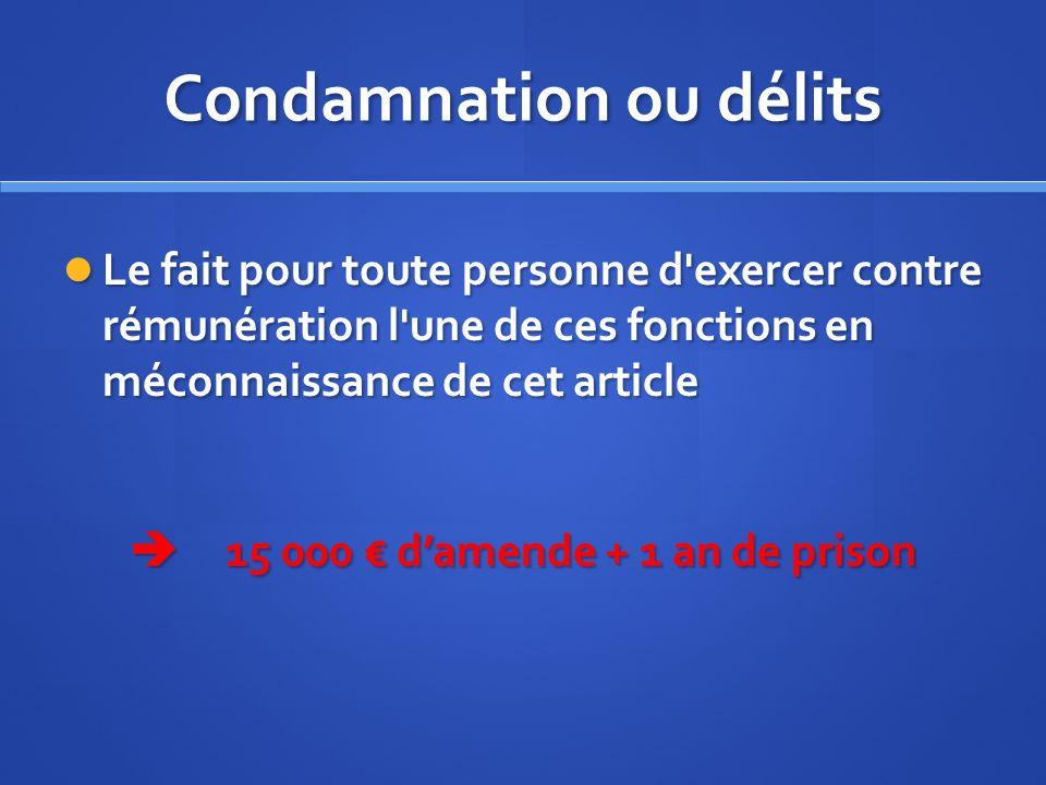 Condamnation ou délits