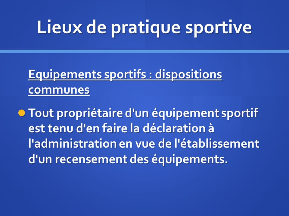 Lieux de pratique sportive