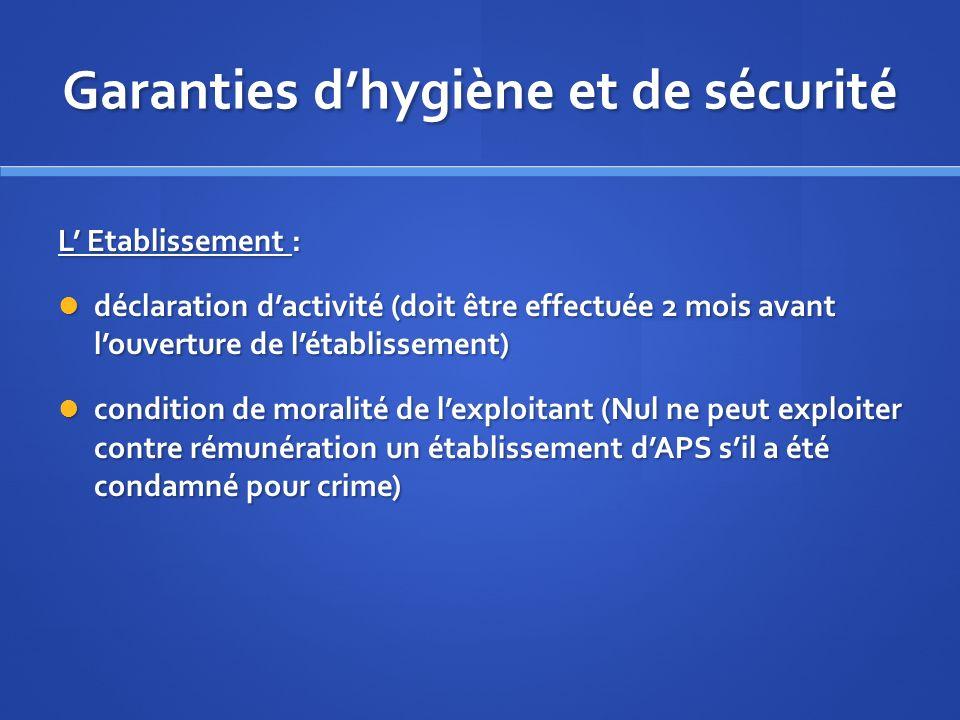 Garanties d'hygiène et de sécurité