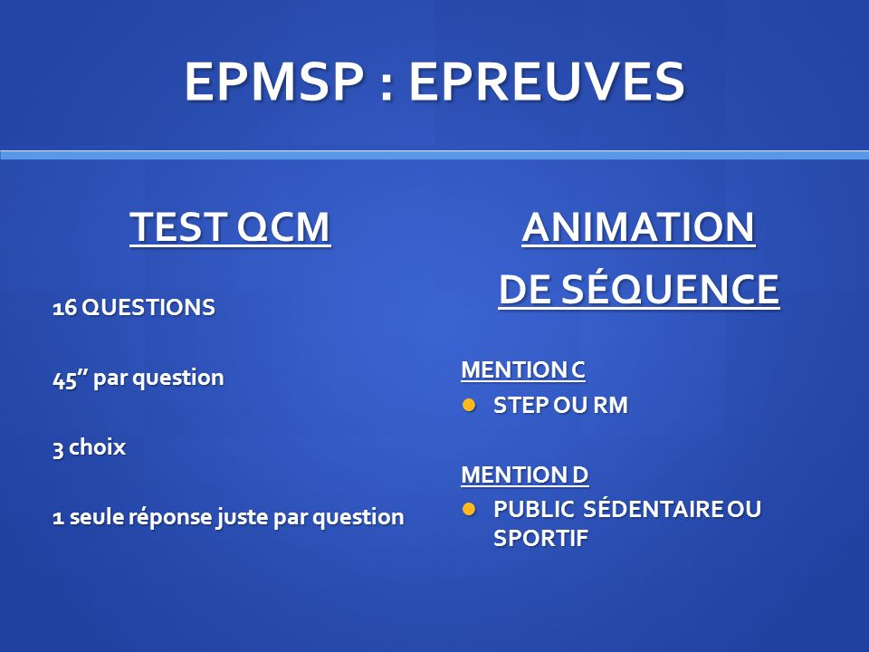 EPMSP : EPREUVES TEST QCM ANIMATION DE SÉQUENCE 16 QUESTIONS MENTION C