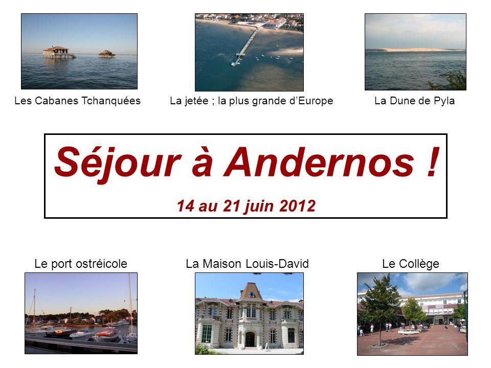 Séjour à Andernos-les-Bains !