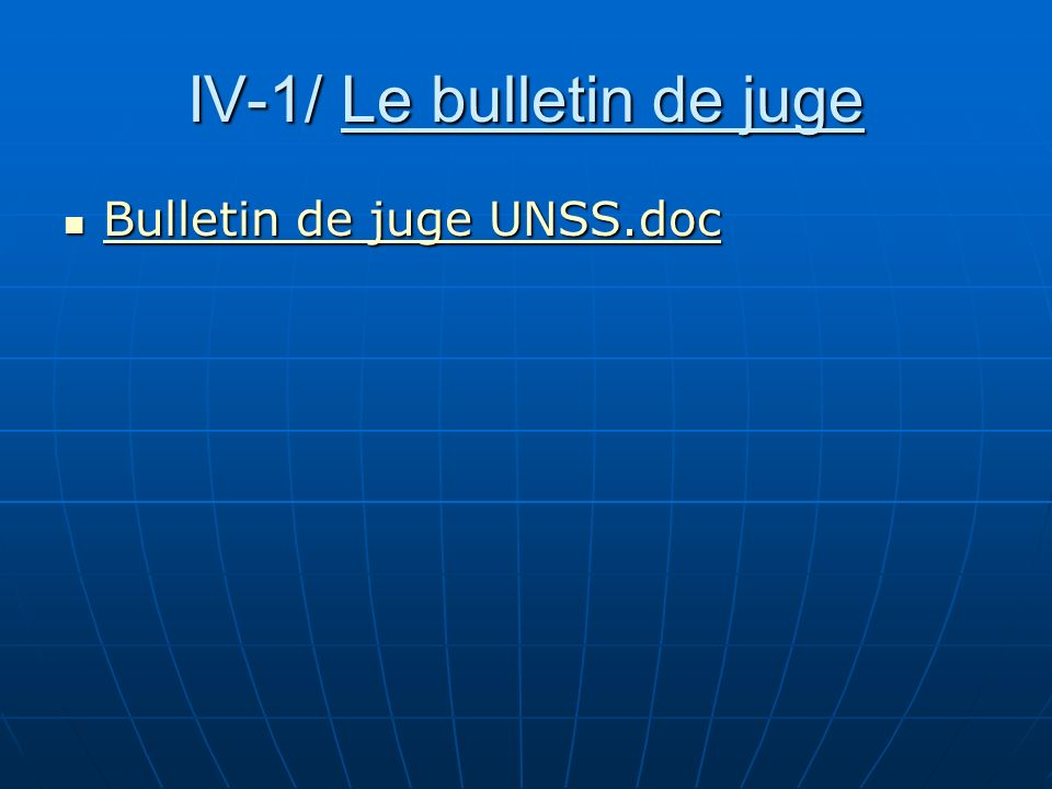 IV-1/ Le bulletin de juge