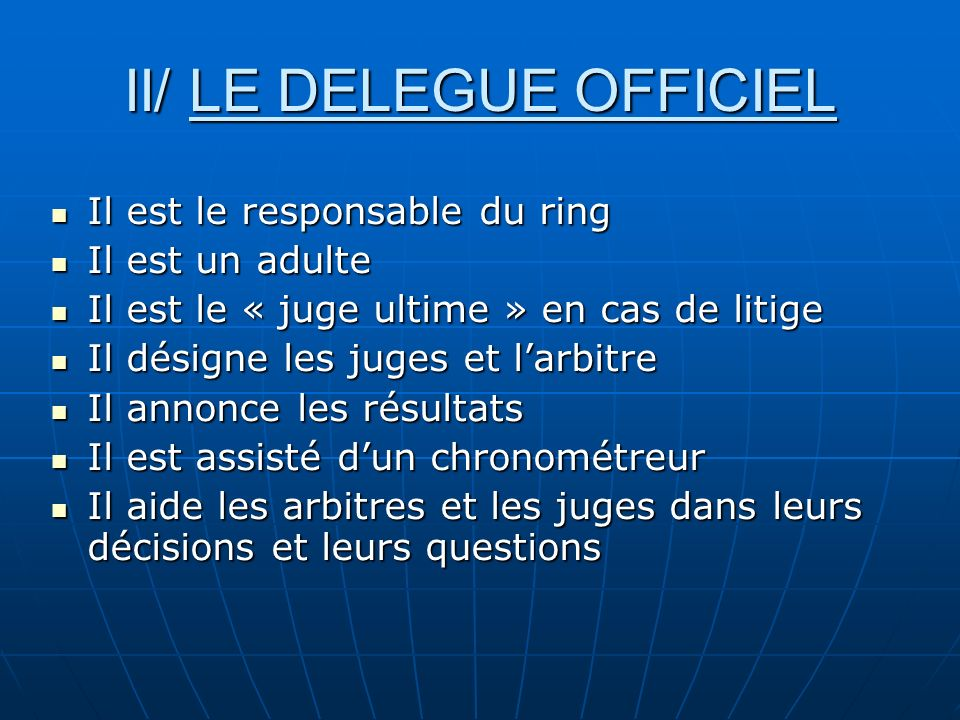 II/ LE DELEGUE OFFICIEL