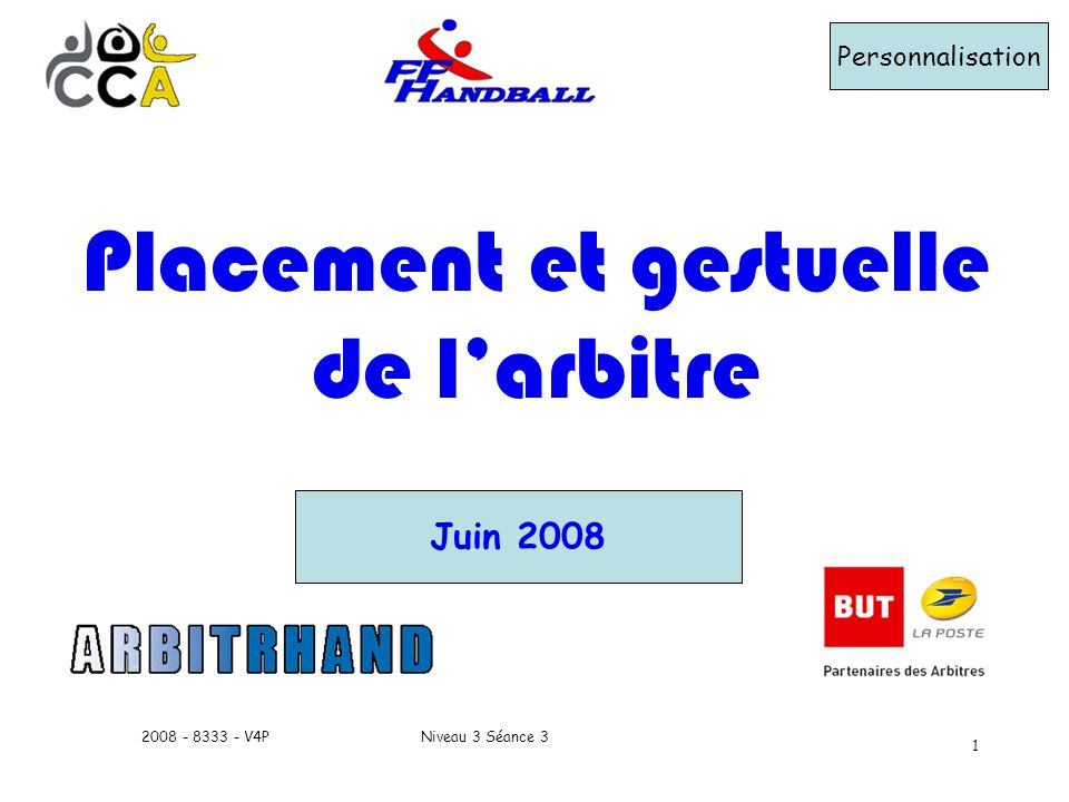 Placement et gestuelle