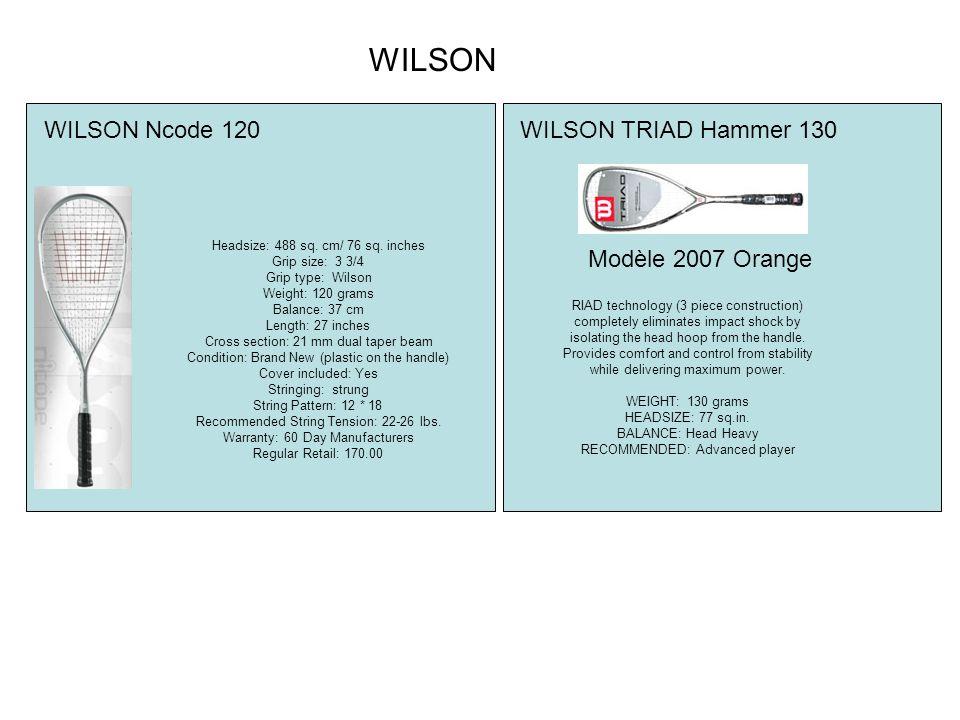 WILSON WILSON Ncode 120 WILSON TRIAD Hammer 130 Modèle 2007 Orange