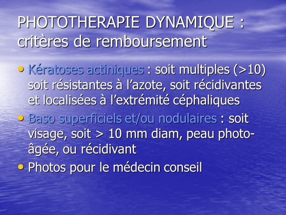 PHOTOTHERAPIE DYNAMIQUE : critères de remboursement