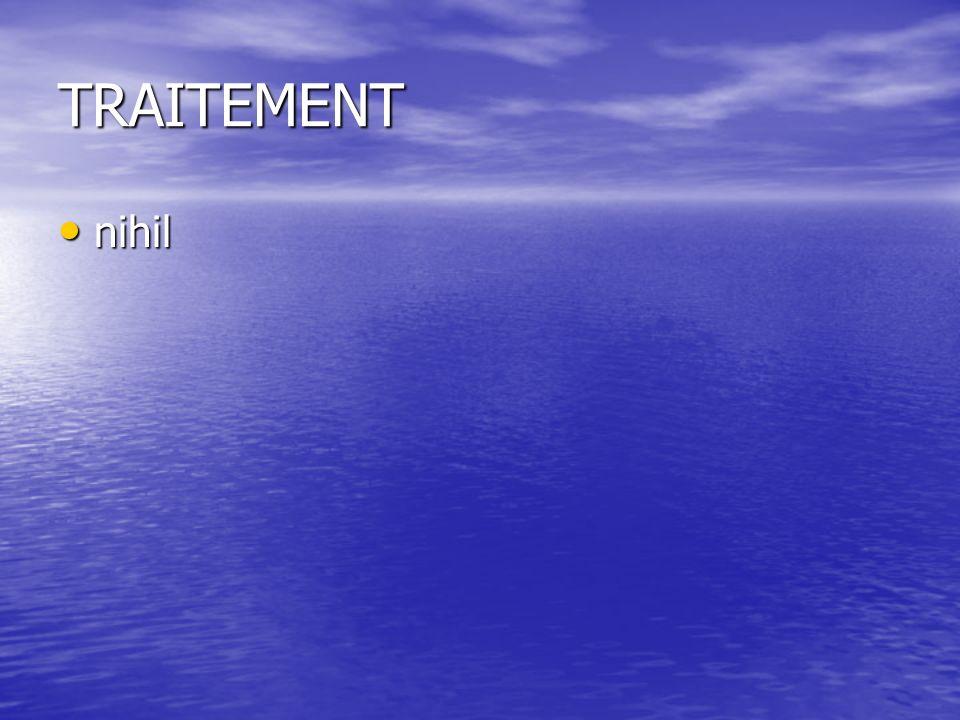 TRAITEMENT nihil
