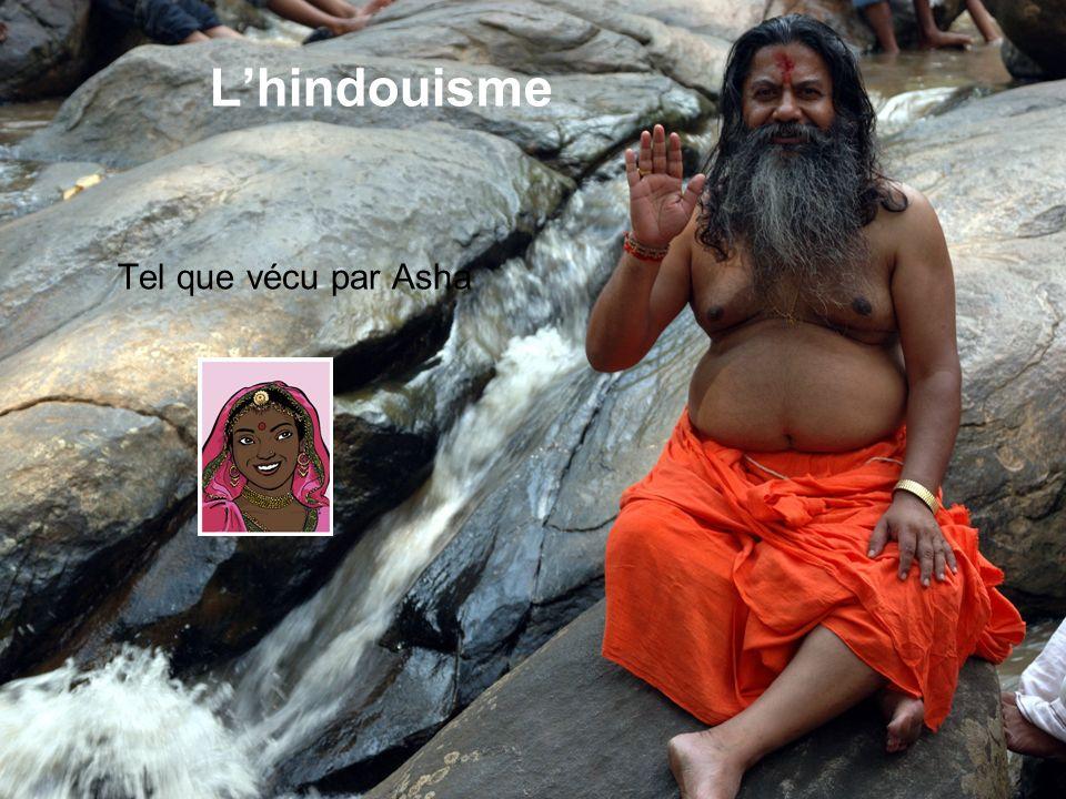 L'hindouisme Tel que vécu par Asha