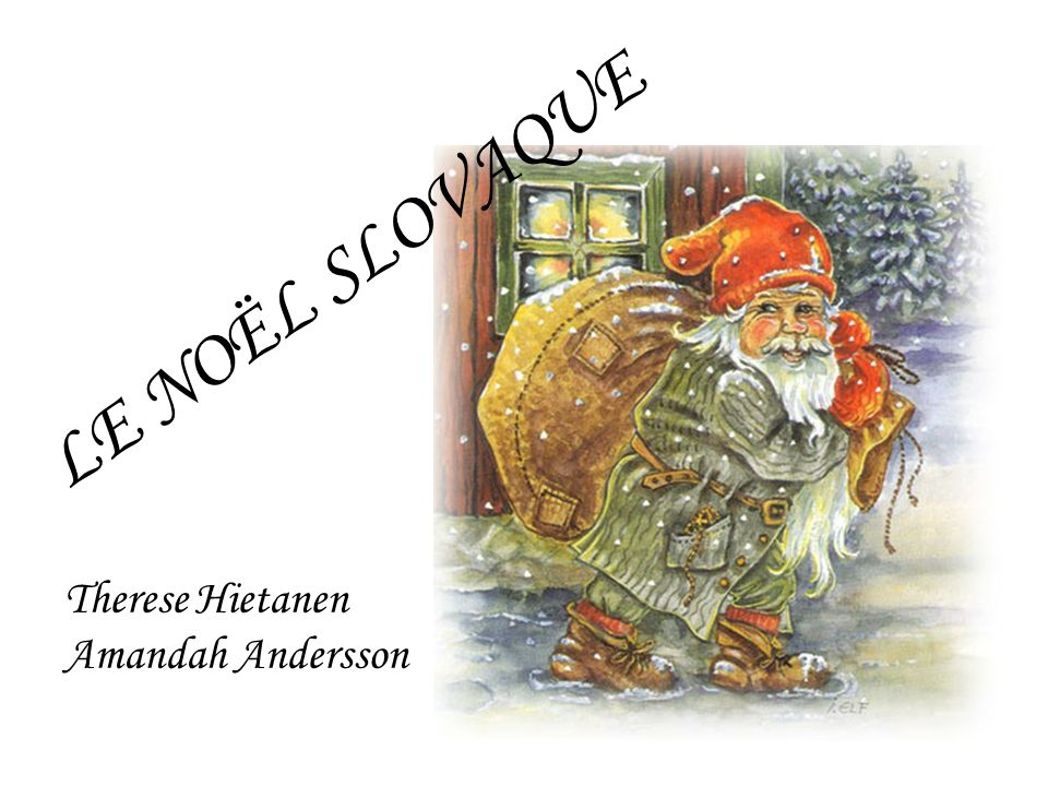 LE NOËL SLOVAQUE Therese Hietanen Amandah Andersson