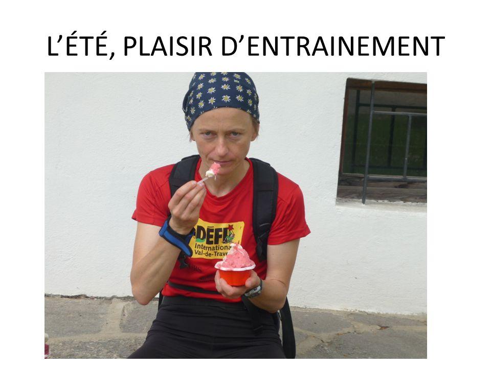 L'ÉTÉ, PLAISIR D'ENTRAINEMENT