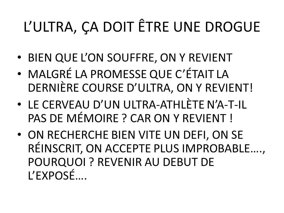 L'ULTRA, ÇA DOIT ÊTRE UNE DROGUE