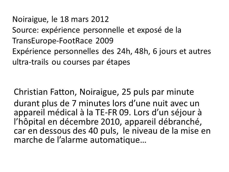 Christian Fatton, Noiraigue, 25 puls par minute