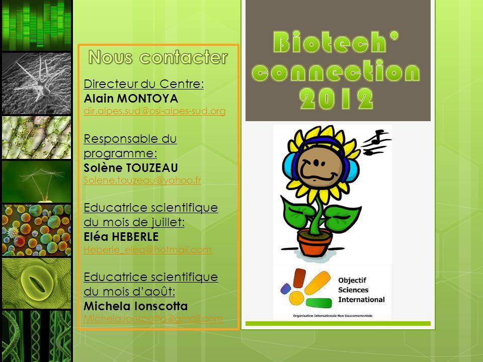 Biotech' connection 2012 Nous contacter Directeur du Centre: