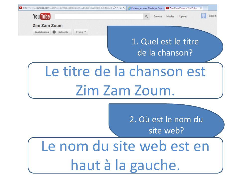 Le titre de la chanson est Zim Zam Zoum.