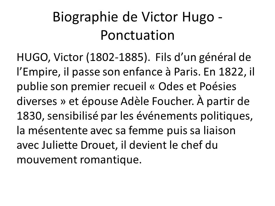 Biographie de Victor Hugo - Ponctuation