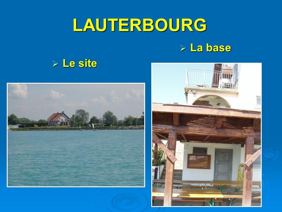 LAUTERBOURG La base Le site