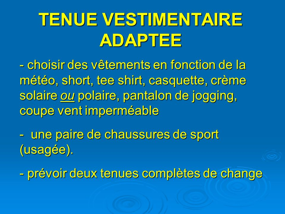 TENUE VESTIMENTAIRE ADAPTEE