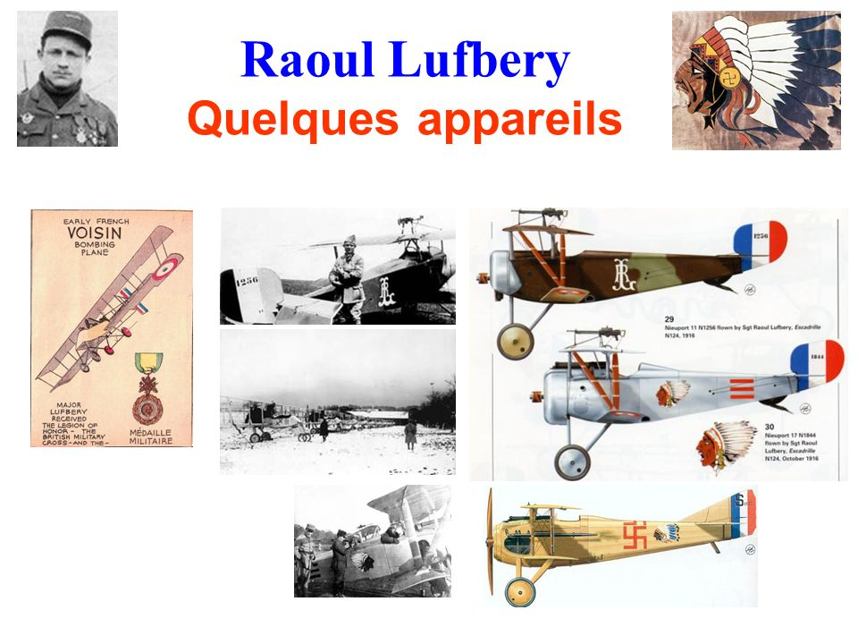Raoul Lufbery Quelques appareils